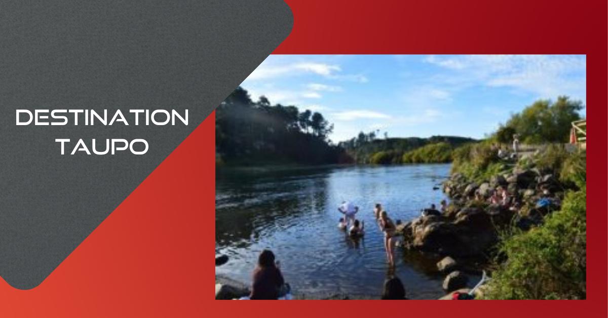 Destination Taupo